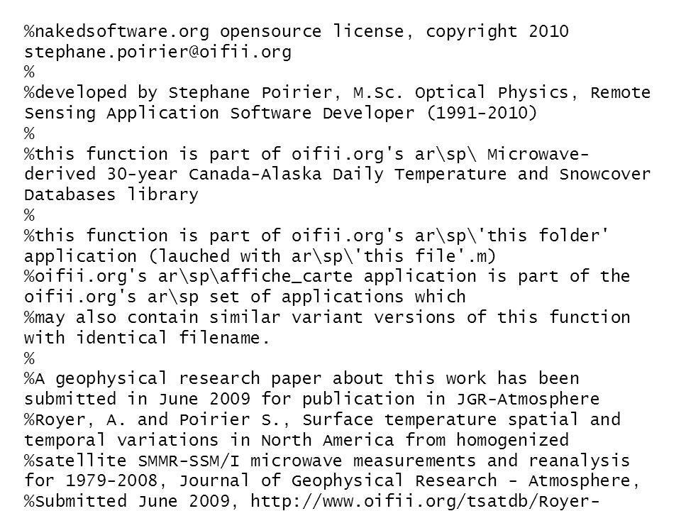%nakedsoftware.org opensource license, copyright 2010 stephane.poirier@oifii.org % %developed by Stephane Poirier, M.Sc.