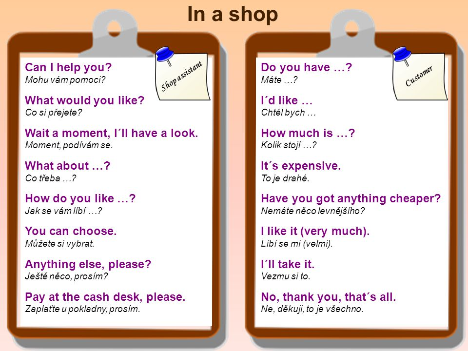 Clothing Store Can I help you.What would you like.
