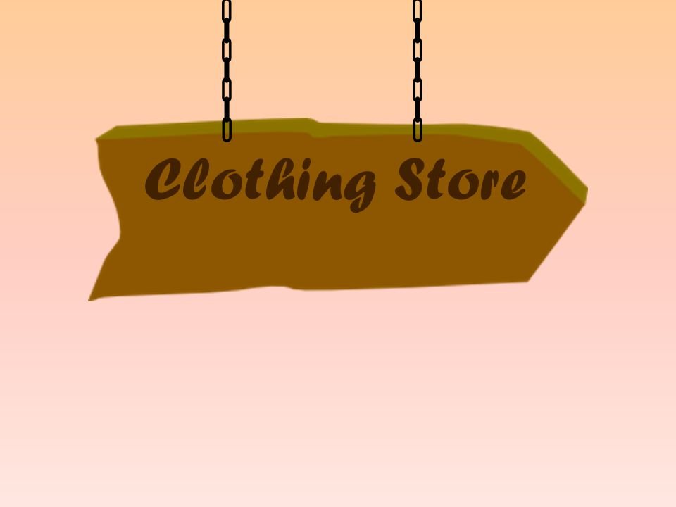 T-shirt, shirt, blouse Trousers, jeans, shorts Jacket, anorak Scarf, gloves, mittens Socks, tights Dress, skirt Sweater Cap, hat Shoes