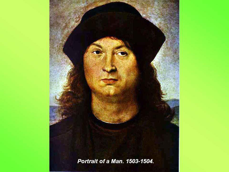Portrait of a Man. 1503-1504.