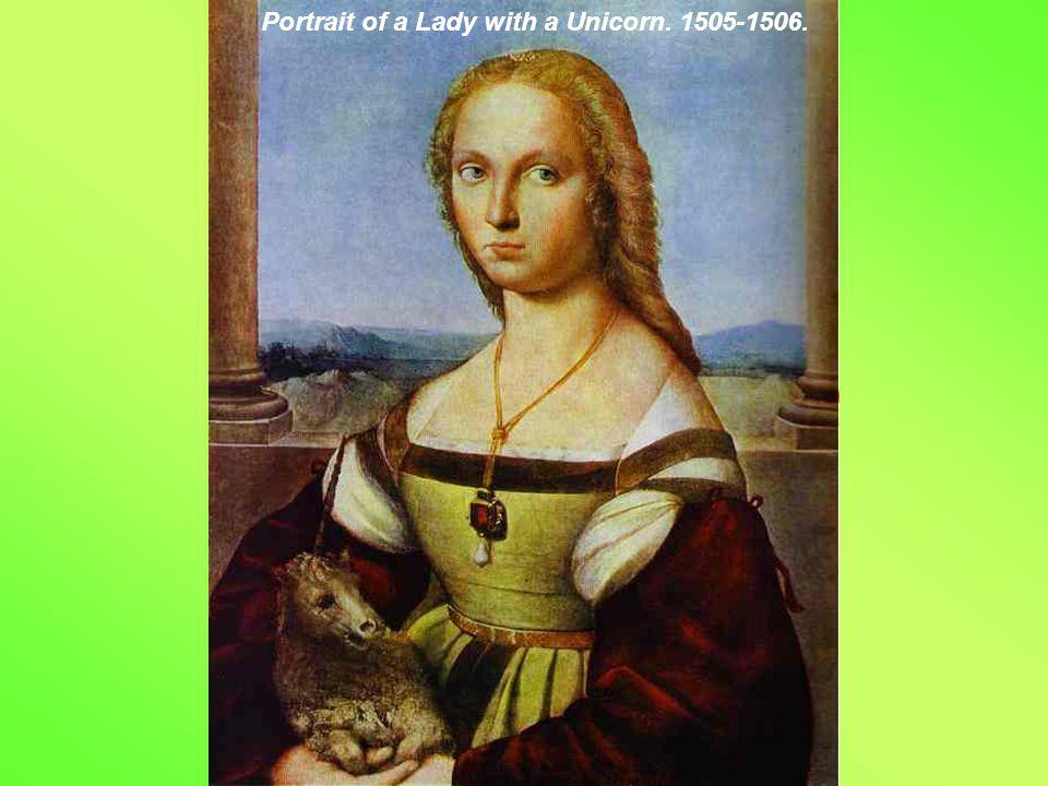 Portrait of a Lady with a Unicorn. 1505-1506.