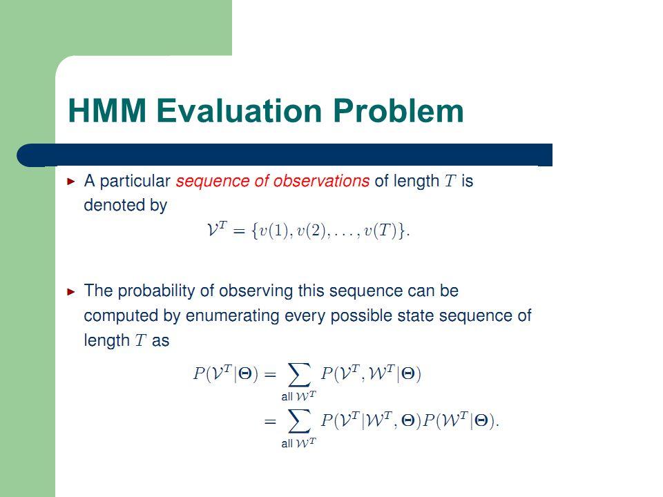 18 1 HMM Evaluation Problem