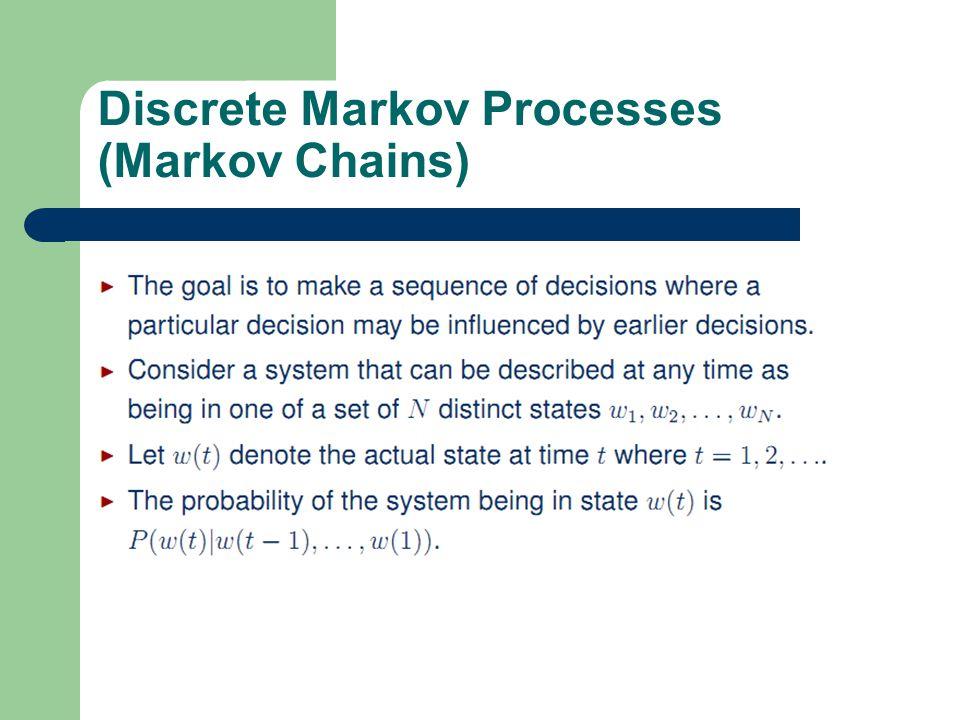 2 1 Discrete Markov Processes (Markov Chains)