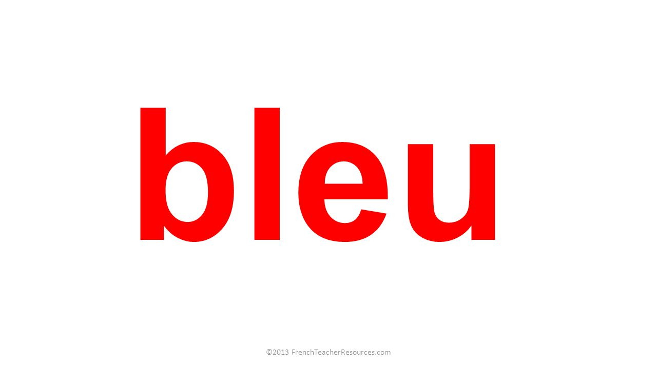 bleu ©2013 FrenchTeacherResources.com