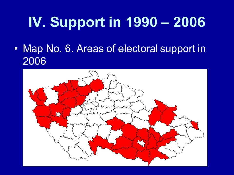 IV. Support in 1990 – 2006 Map No. 6. Areas of electoral support in 2006