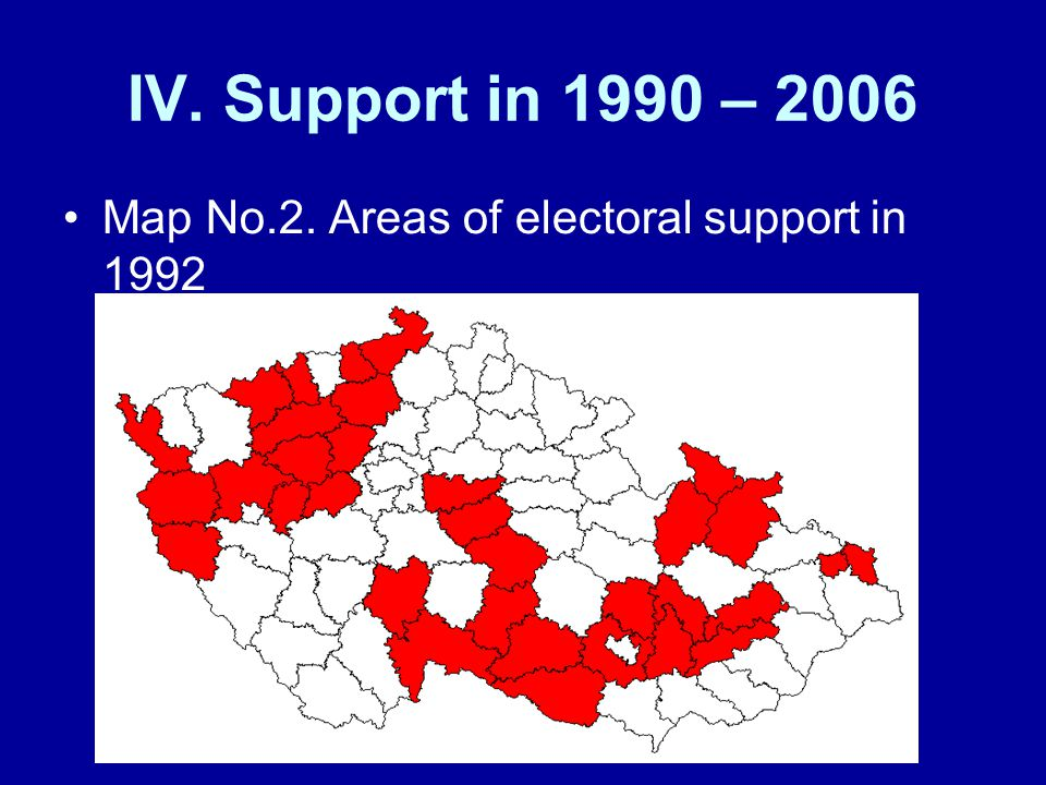 IV. Support in 1990 – 2006 Map No.2. Areas of electoral support in 1992