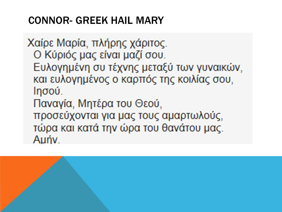 CONNOR- GREEK HAIL MARY