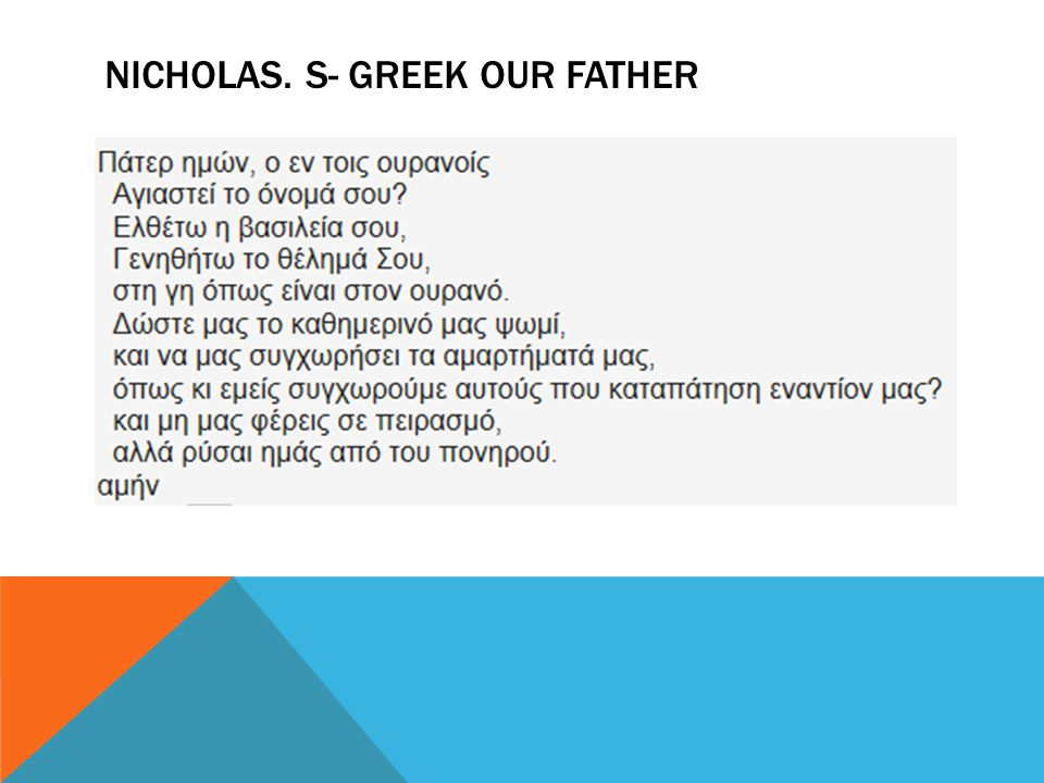 NICHOLAS. S- GREEK OUR FATHER