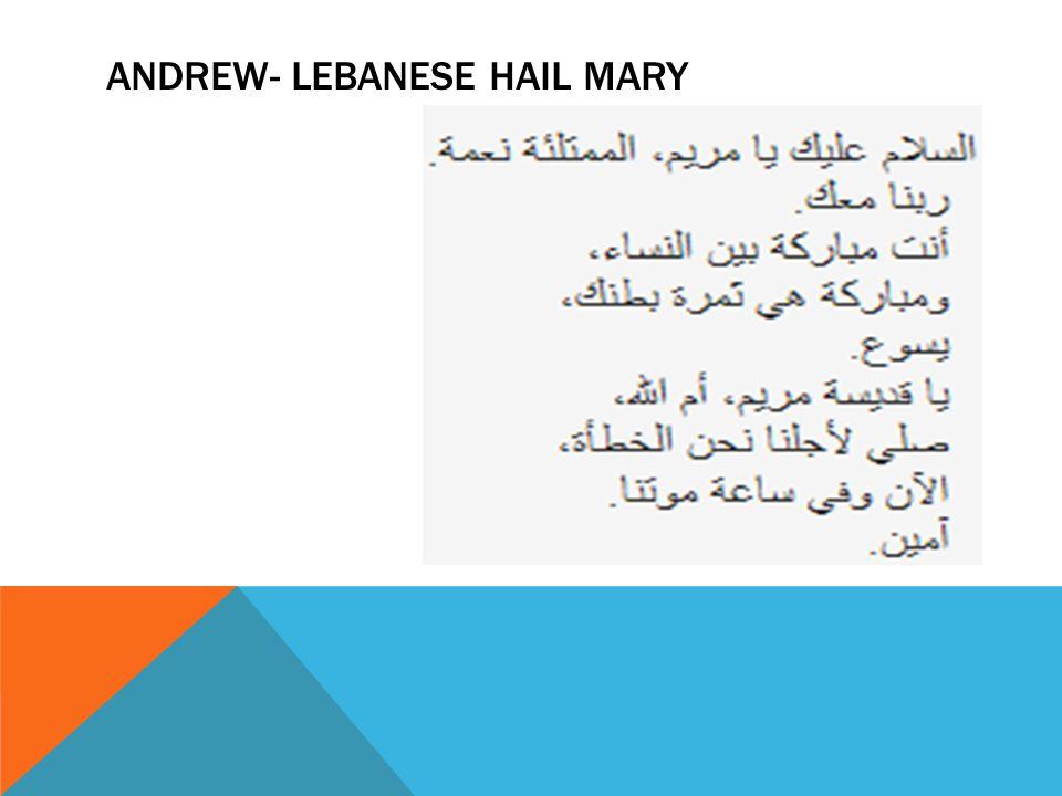 ANDREW- LEBANESE HAIL MARY