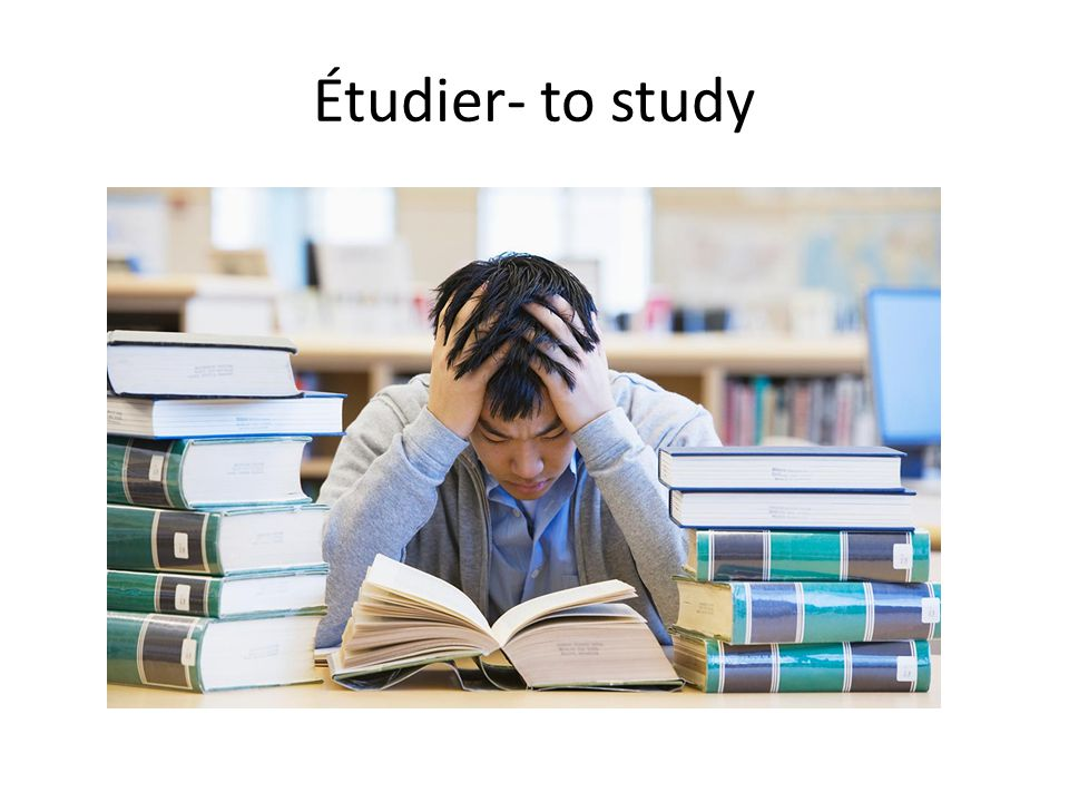 Étudier- to study