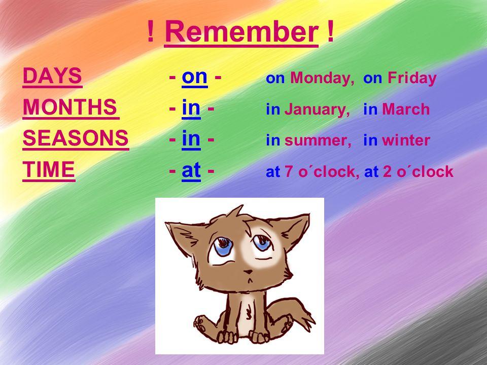 Remember .