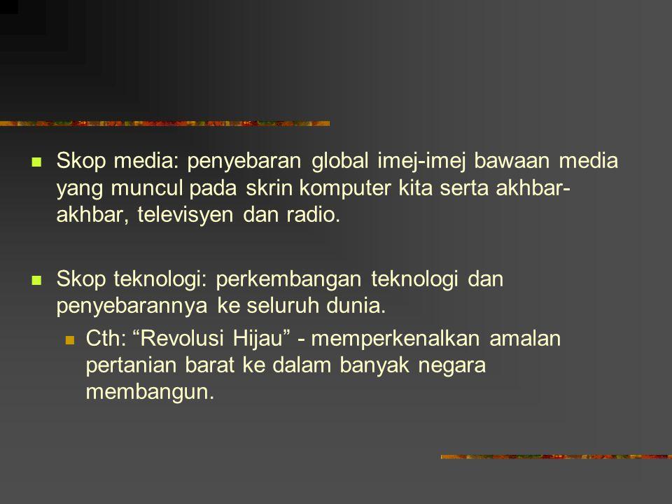 Kritikan terhadap Globalisasi Kritikan 1: homogenization of media Reka letak surat khabar komedi televisyen rancangan radio laman web internet.