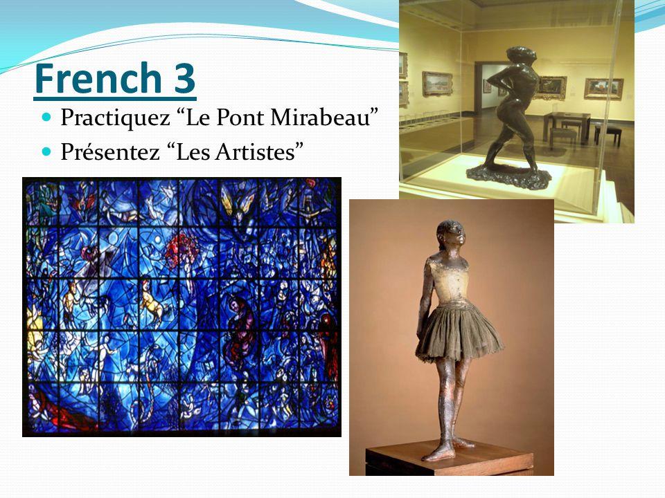 French 3 Practiquez Le Pont Mirabeau Présentez Les Artistes