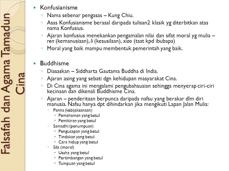 Falsafah dan Agama Tamadun Cina Konfusianisme ◦ Nama sebenar pengasas – Kung Chiu. ◦ Asas Konfusianisme berasal daripada tulisan2 klasik yg diterbitka