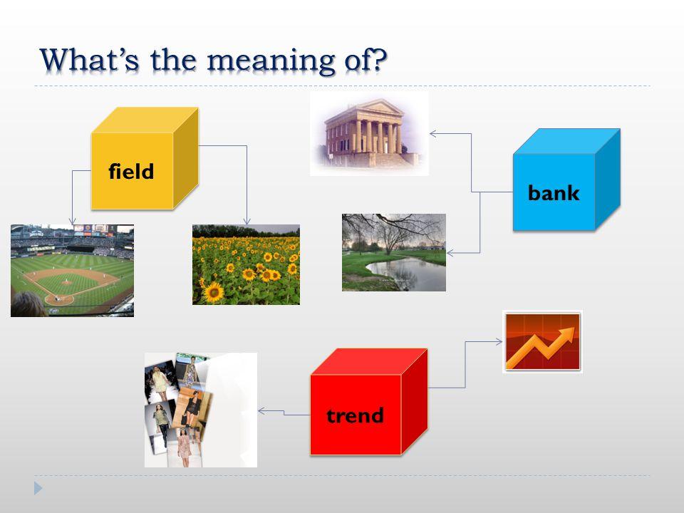 trend bank field