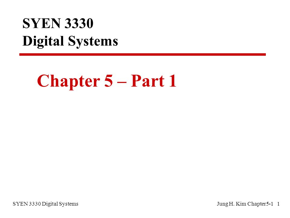 SYEN 3330 Digital Systems Chapter 5-1 Page 2 Functional Blocks: Addition