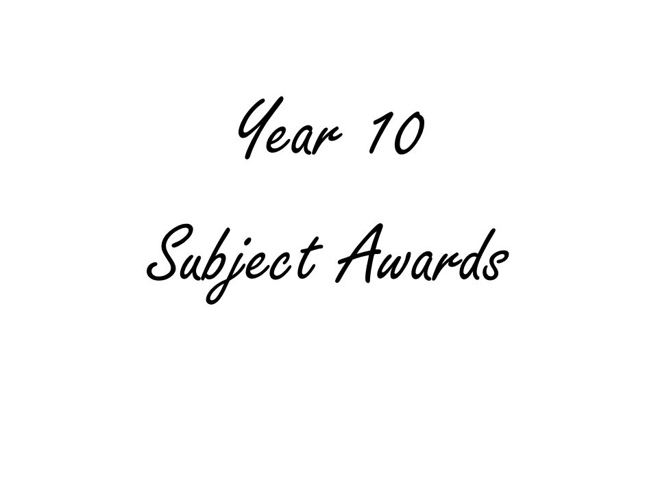 Year 10 Subject Awards