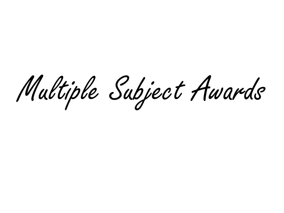Multiple Subject Awards