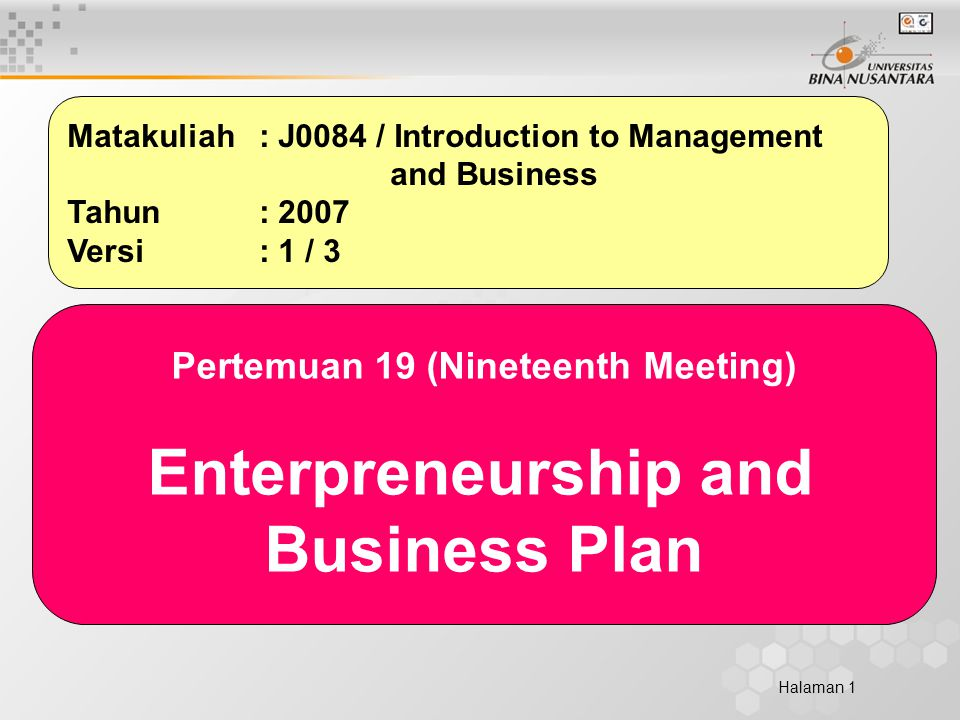 Halaman 2 Learning Outcome Student should be able to consider the market condition evaluated before entering the market so that new business will be able to develop competitive advantage -> C3