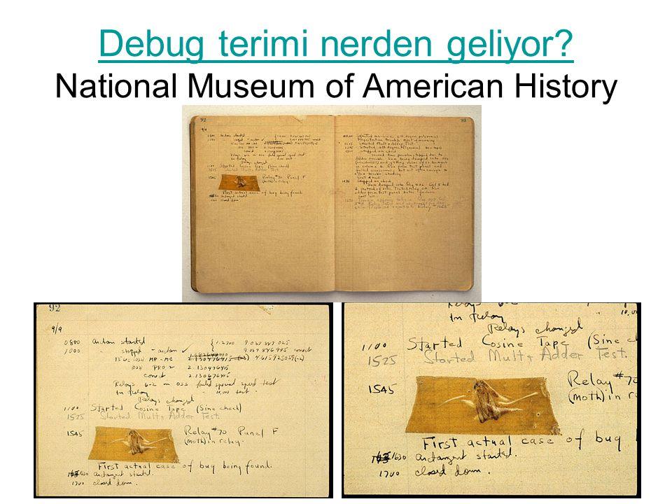 Debug terimi nerden geliyor? Debug terimi nerden geliyor? National Museum of American History