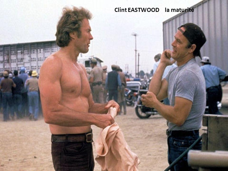 Clint EASTWOOD la maturité