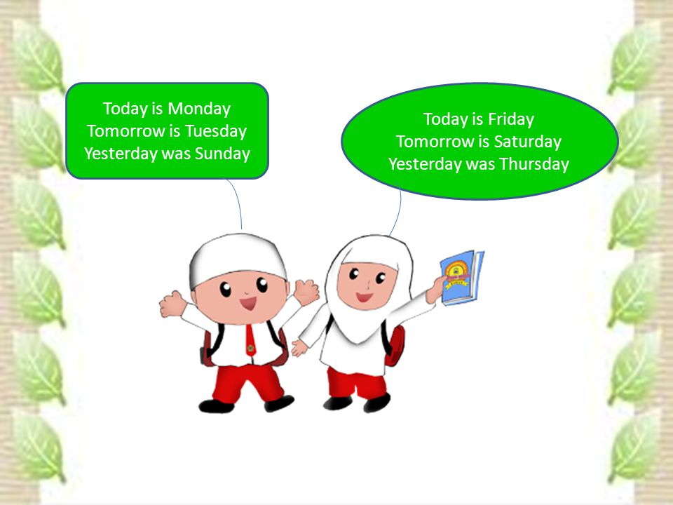Tell about your daily activities Guiding Question What do you do on mondays.