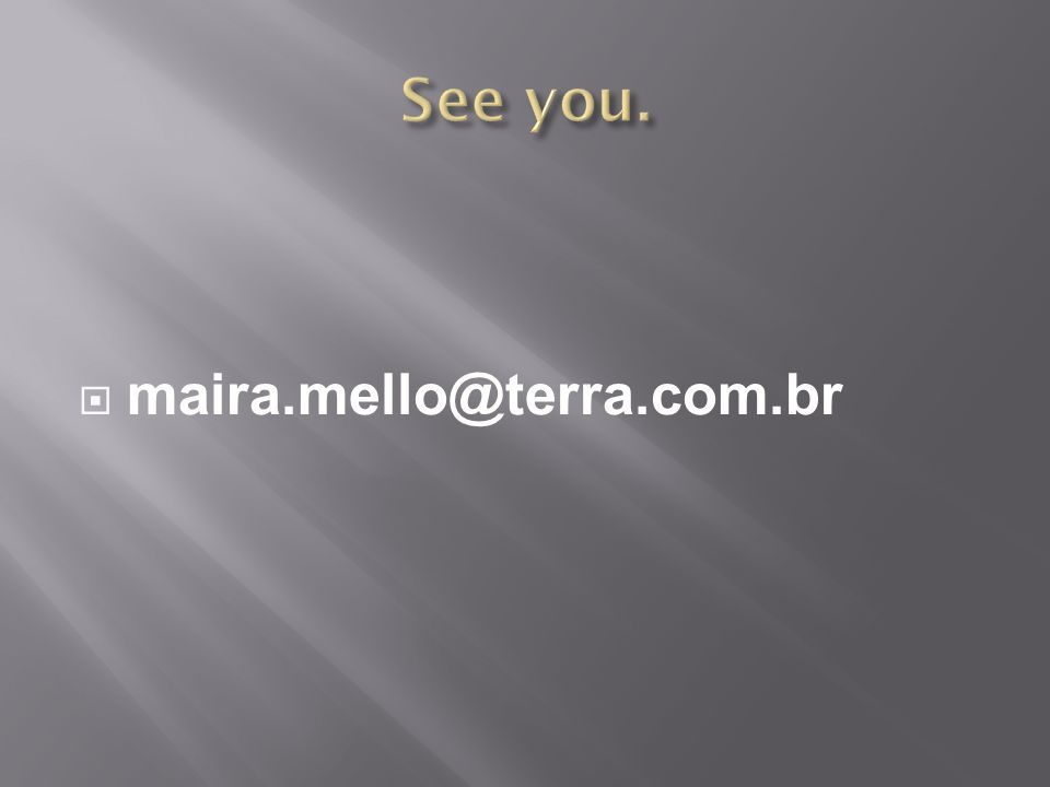  maira.mello@terra.com.br
