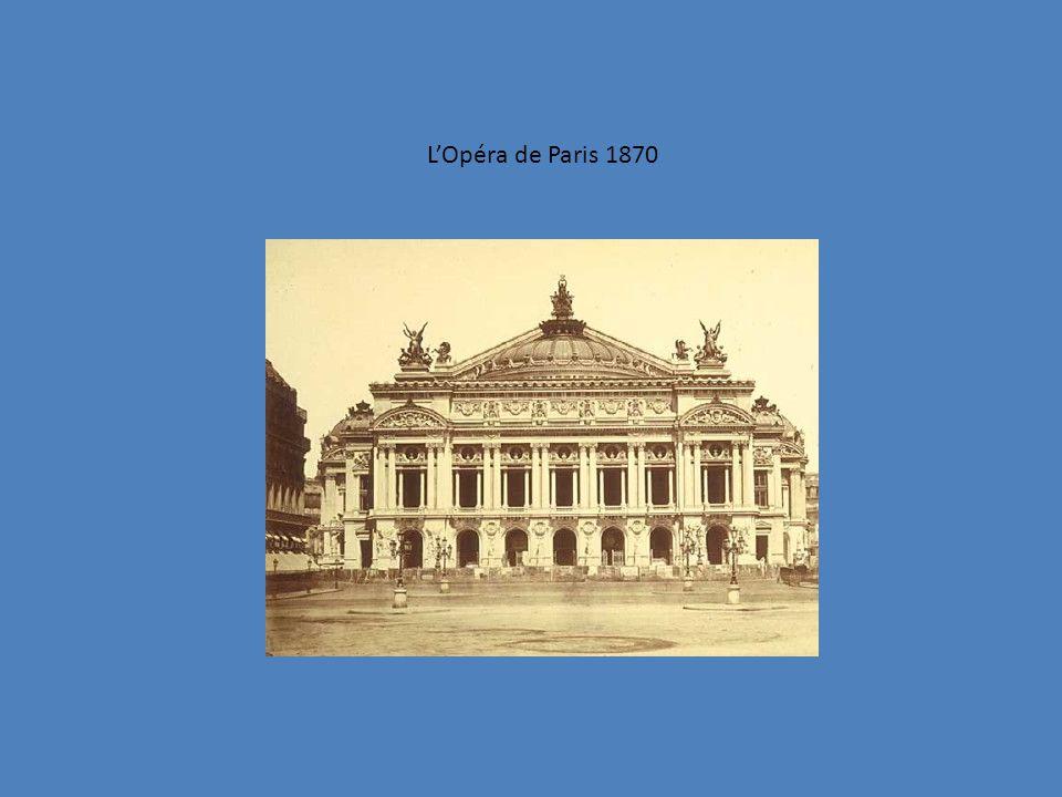 L'Opéra de Paris 1870