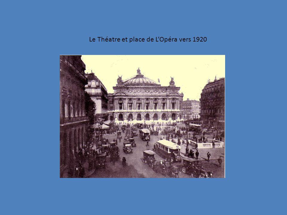 Le Théatre et place de L'Opéra vers 1920