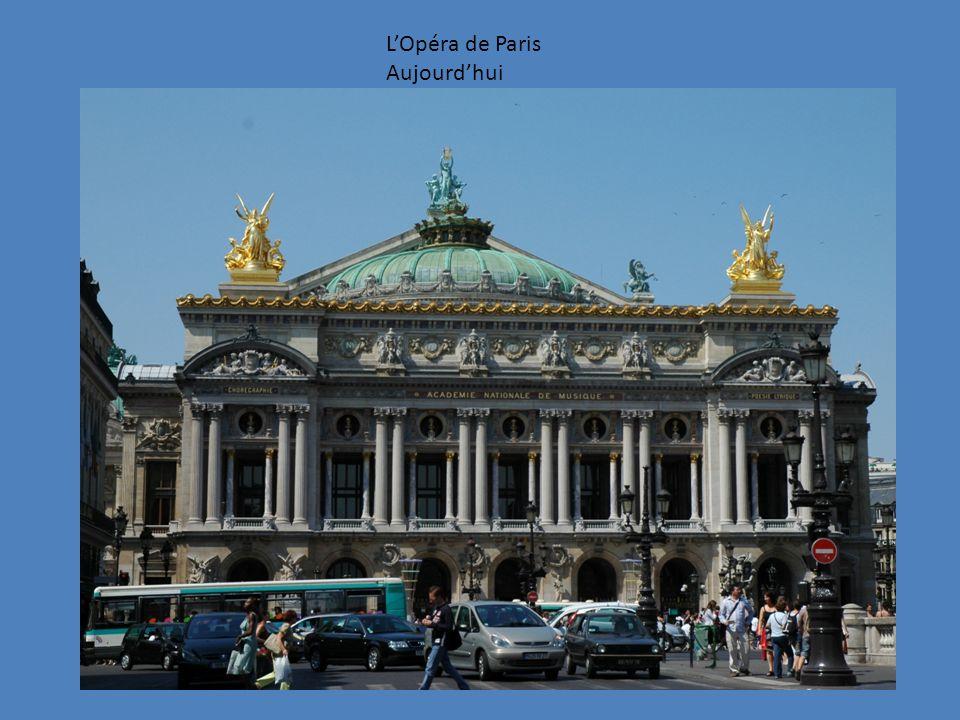 L'Opéra de Paris Aujourd'hui