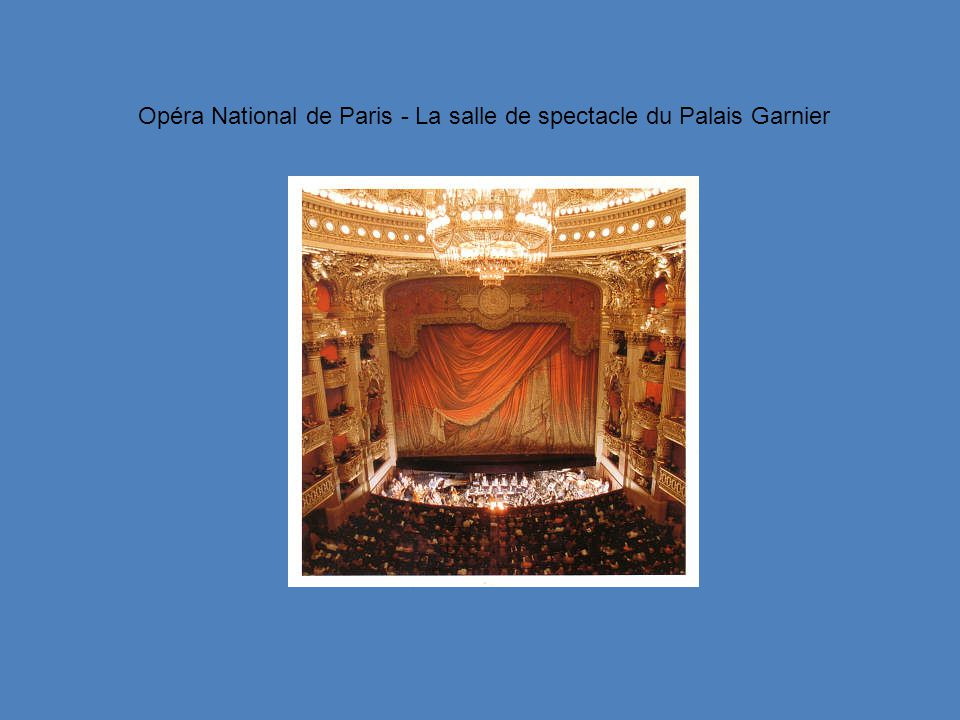 Opéra National de Paris - La salle de spectacle du Palais Garnier