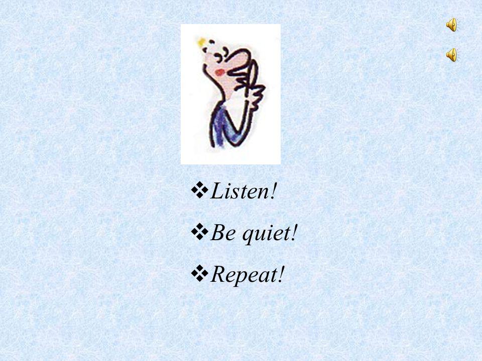  Look!  Listen!  Spell!