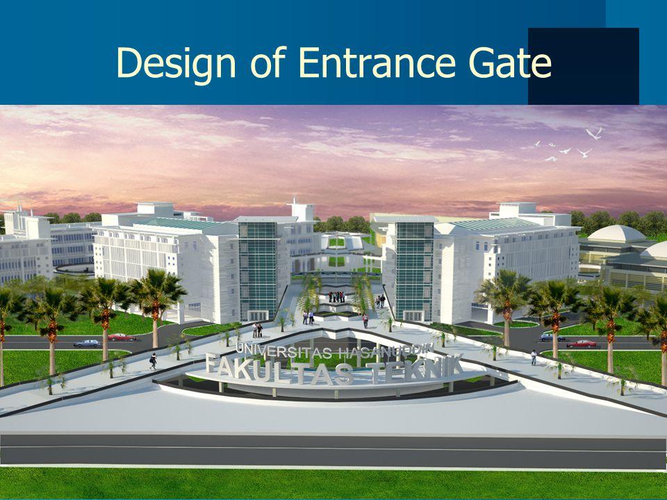 Design of Entrance Gate