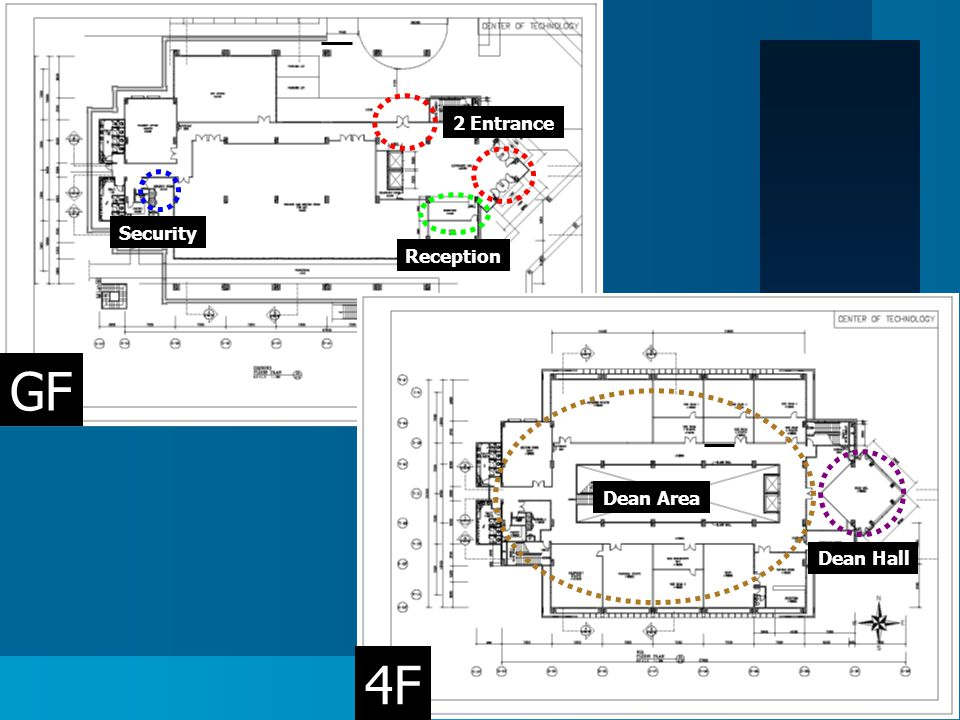 2 Entrance GF 4F Reception Security Dean Area Dean Hall