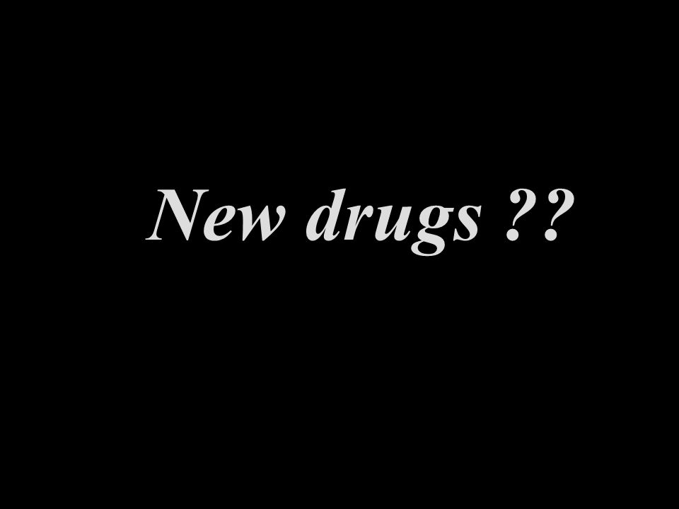 New drugs