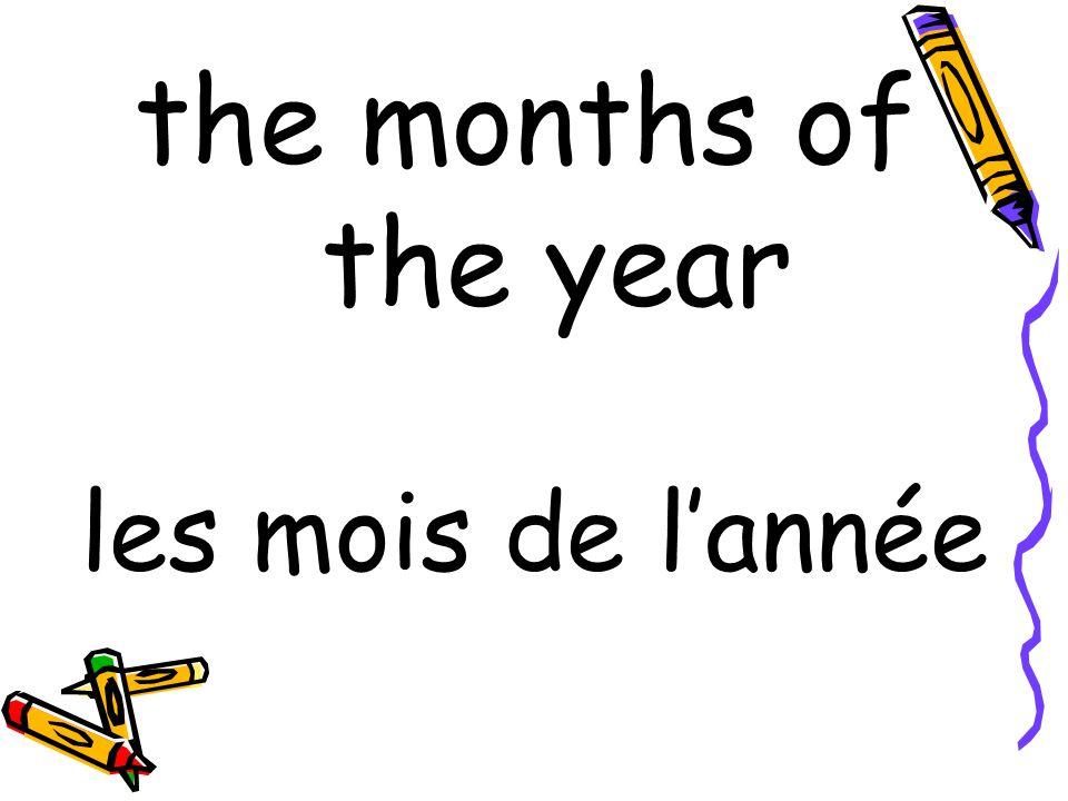 les mois de l'année the months of the year