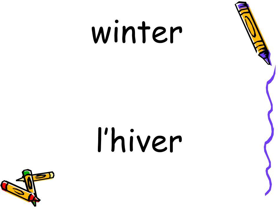 l'hiver winter