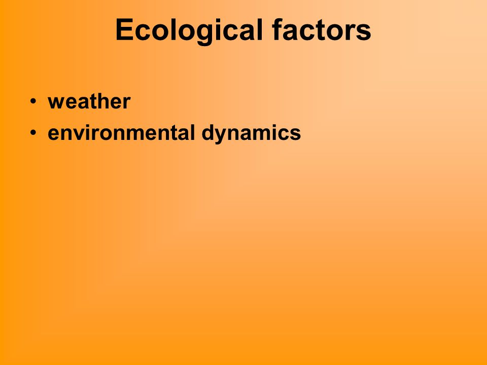 Ecological factors weather environmental dynamics