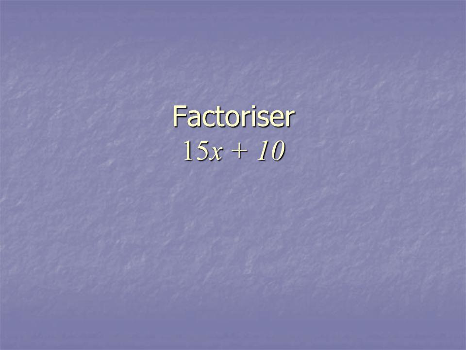 Factoriser 15x + 10
