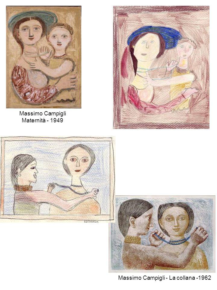 Massimo Campigli Maternità - 1949 Massimo Campigli - La collana -1962
