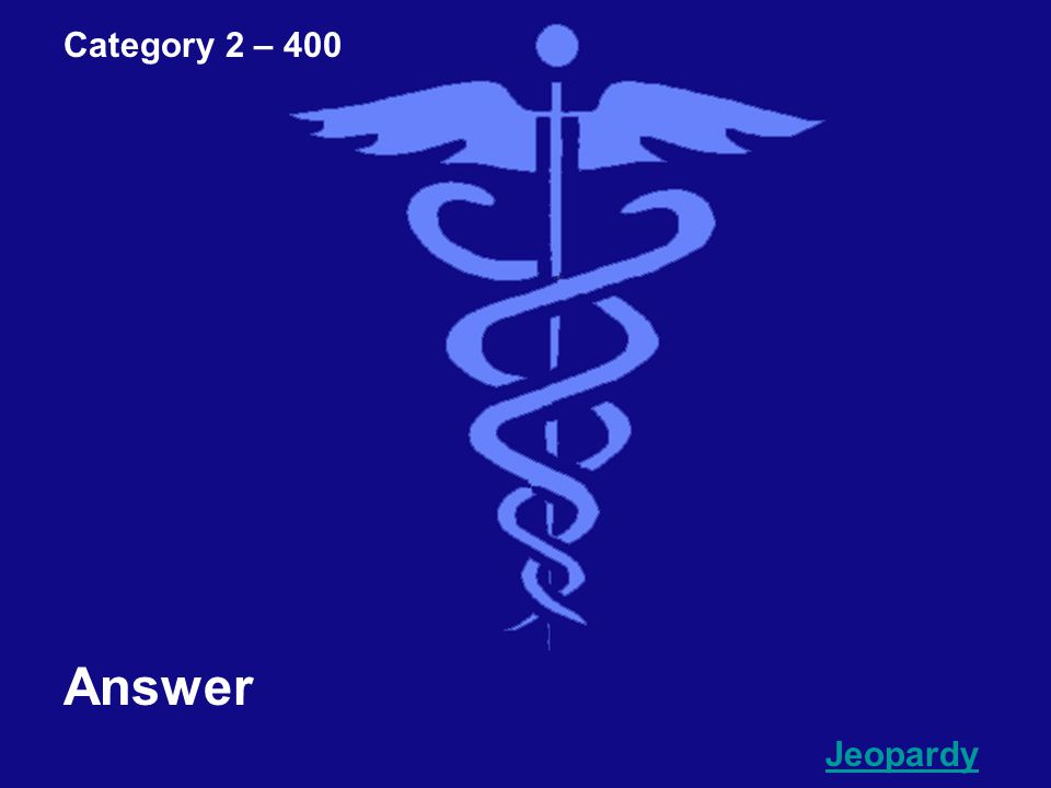 Category 2 – 400 Question Go To Answer
