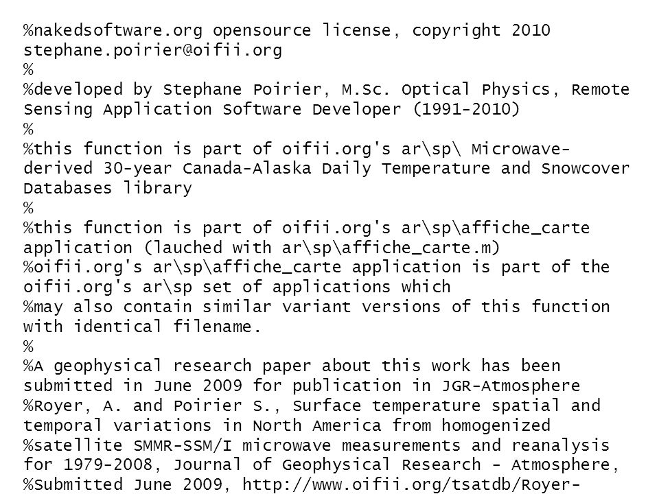 %nakedsoftware.org opensource license, copyright 2010 stephane.poirier@oifii.org % %developed by Stephane Poirier, M.Sc.