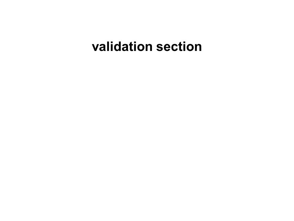 validation section
