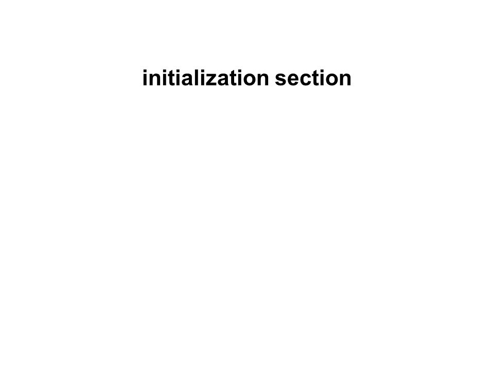 initialization section