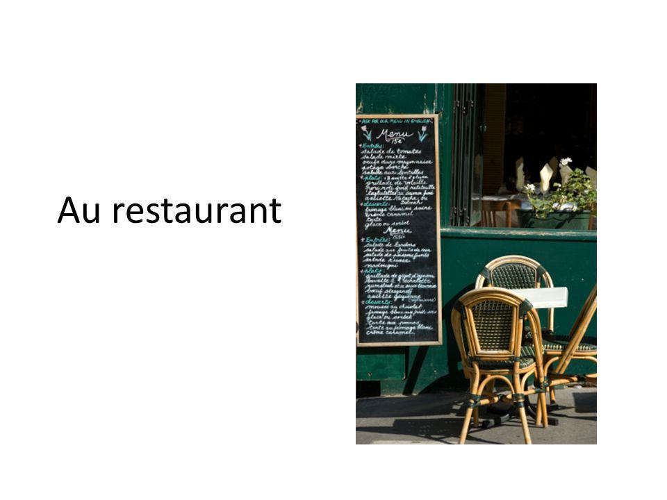 Au restaurant