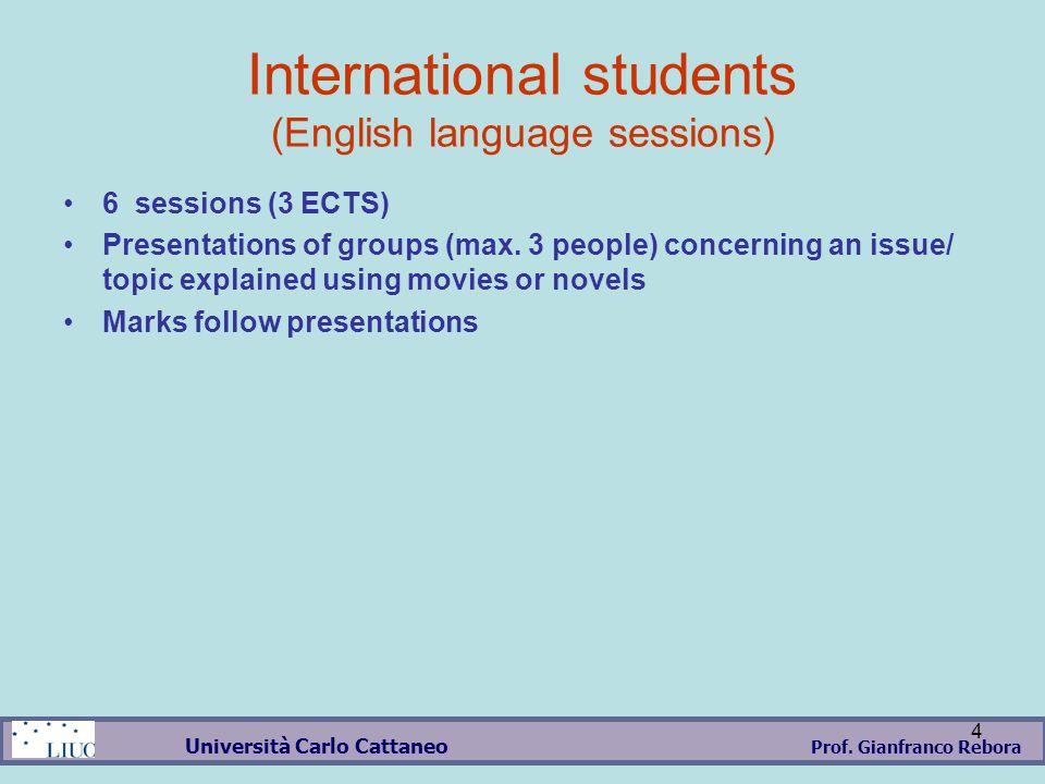 Prof.Gianfranco Rebora Università Carlo Cattaneo 5 Lesson Timetable Sept.