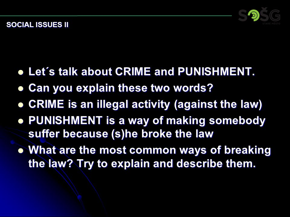 Let´s talk about CRIME and PUNISHMENT. Let´s talk about CRIME and PUNISHMENT.