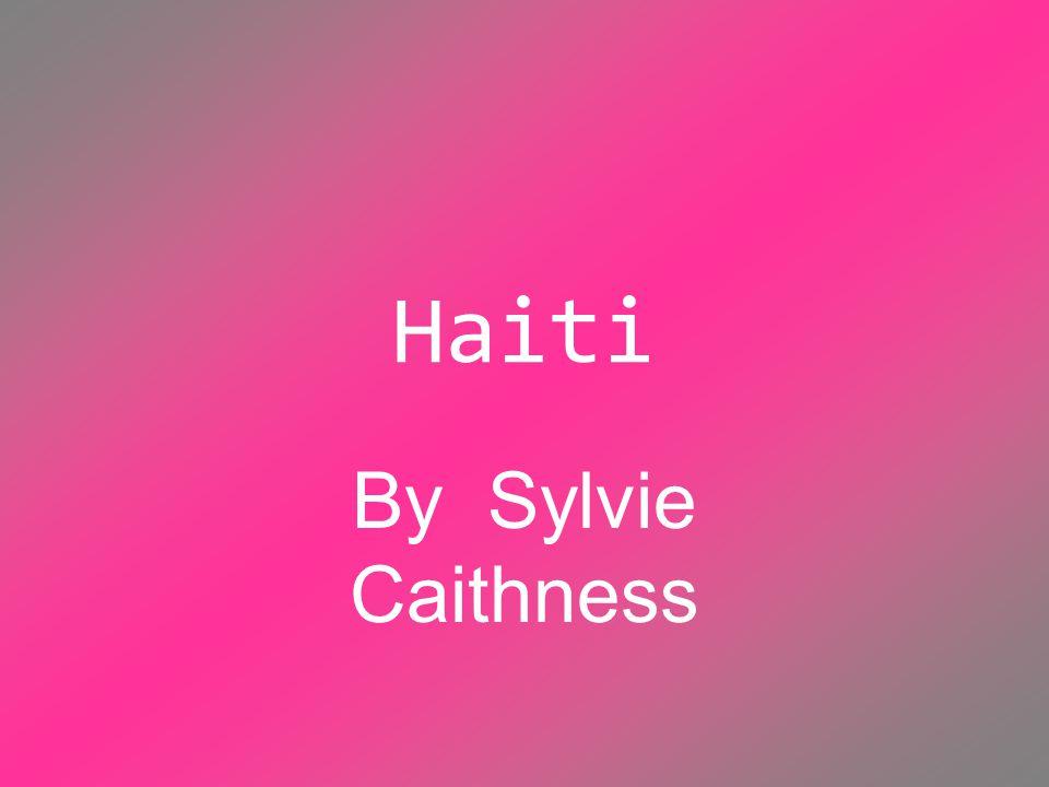 Haiti By Sylvie Caithness