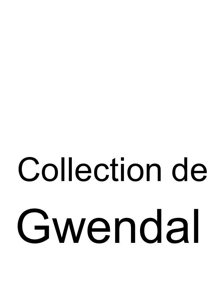Collection de Gwendal