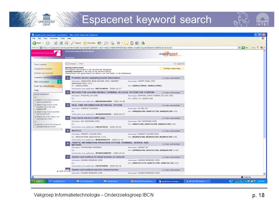 Vakgroep Informatietechnologie – Onderzoeksgroep IBCN p. 18 Espacenet keyword search